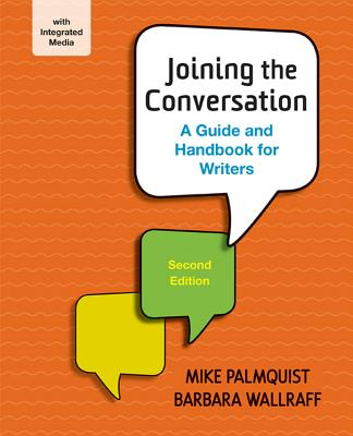 Joining the Conversation By Palmquist, Mike